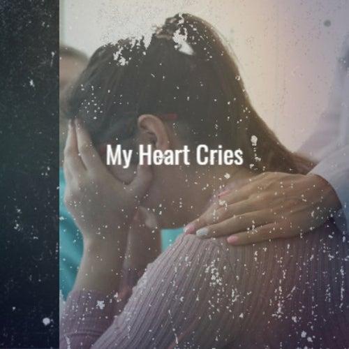 My Heart Cries von Various Artists