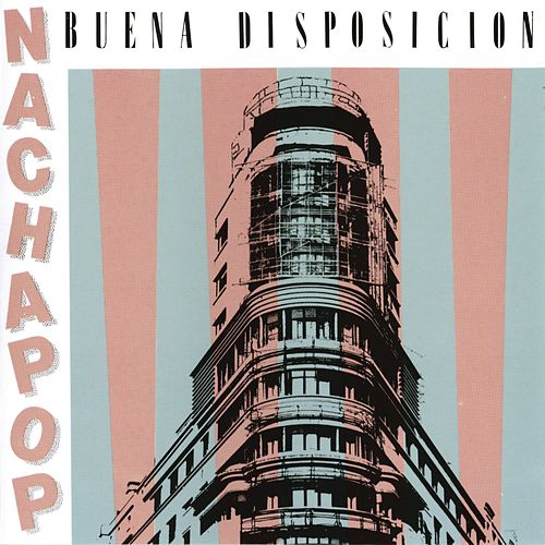 Buena Disposicion de Nacha Pop