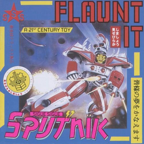 Flaunt It by Sigue Sigue Sputnik