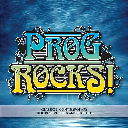Prog Rocks! by Various Artists