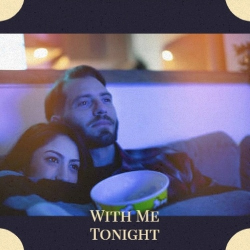 With Me Tonight by Various Artists