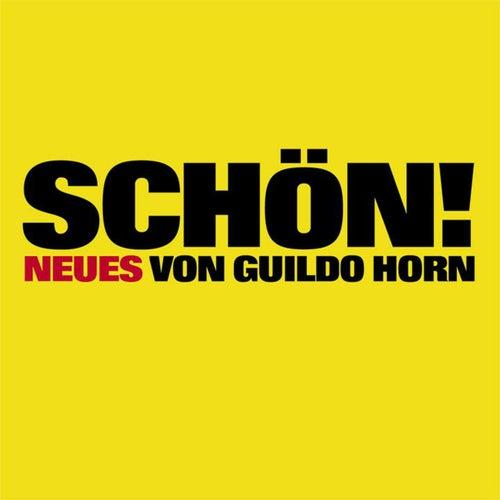 Schön (Standard Edition) von Guildo Horn