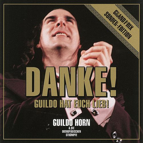 Danke! (Grand Prix Sonder-Edition) von Guildo Horn