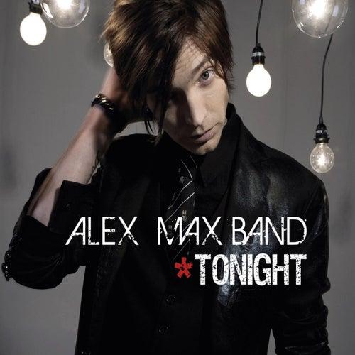 Tonight von Alex Max Band