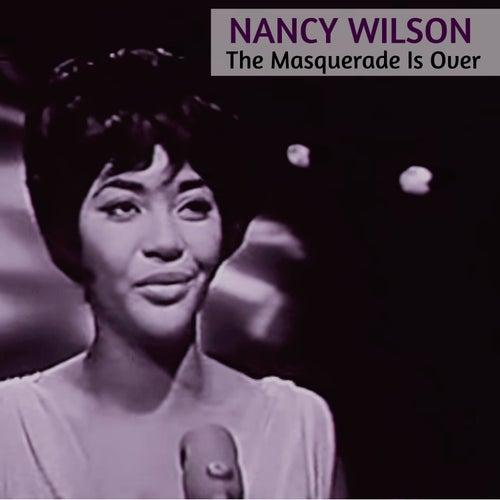The Masquerade Is Over de Nancy Wilson