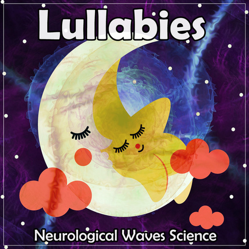 Lullabies by Neurological Waves Science