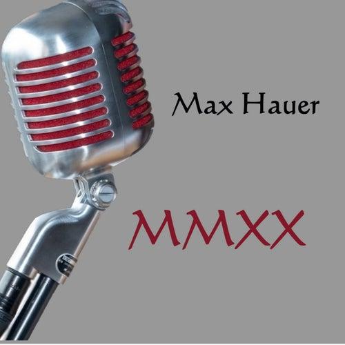 Mmxx von Max Hauer