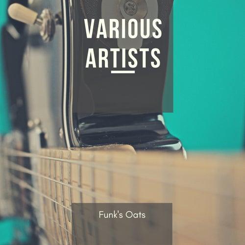 Funk's Oats von Various Artists