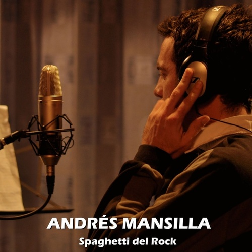 Spaghetti del Rock de Andrés Mansilla
