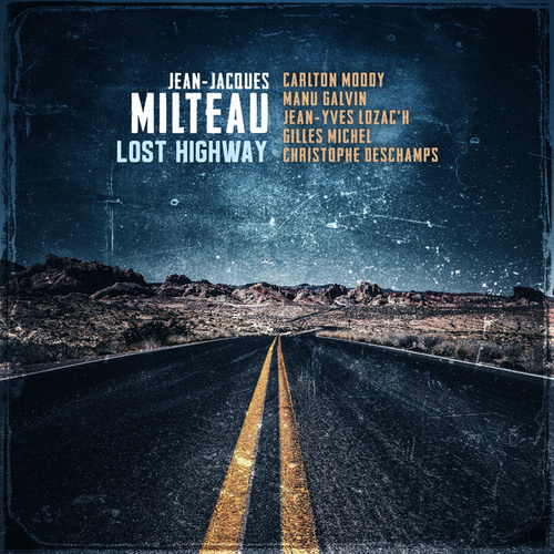 Lost Highway von Jean-Jacques Milteau
