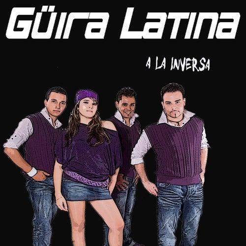 A la inversa de Güira Latina