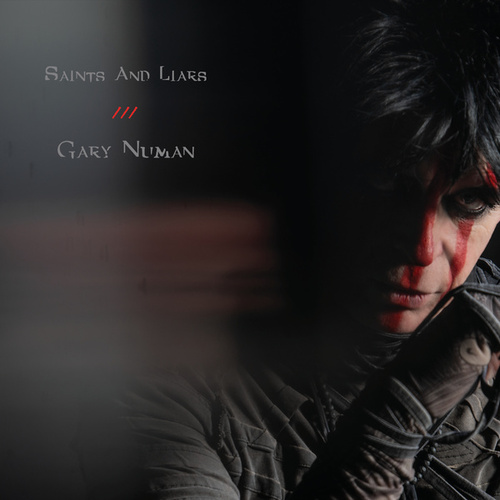 Saints and Liars (Edit) de Gary Numan