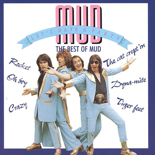 Let's Have A Party - The Best Of Mud de Mud