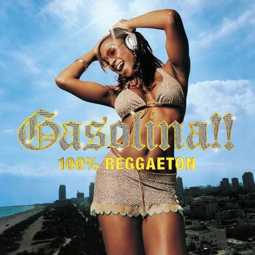 Gasolina 100% Reggaeton de Various Artists
