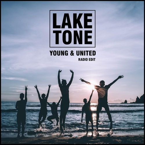 Young And United by Lake Tone