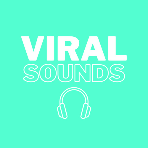 Viral Sounds by Various Artists