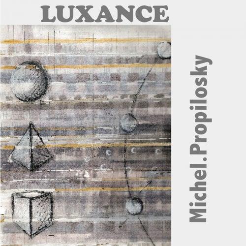 Luxance de Michel Propilosky