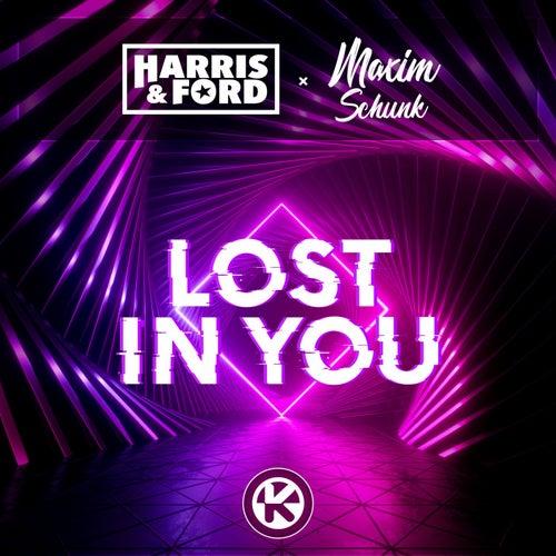 Lost in You von Harris & Ford x Maxim Schunk