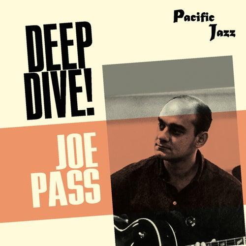 Joe Pass: Deep Dive! by Joe Pass