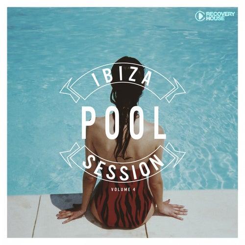 Ibiza Pool Session, Vol. 4 de Various Artists