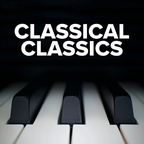 Classical Classics von Various Artists