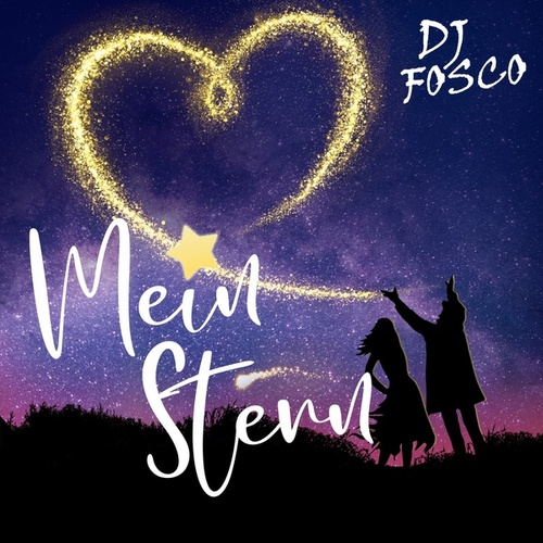 Mein Stern fra DJ Fosco