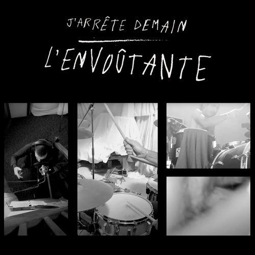 J'arrête demain by L'Envoûtante