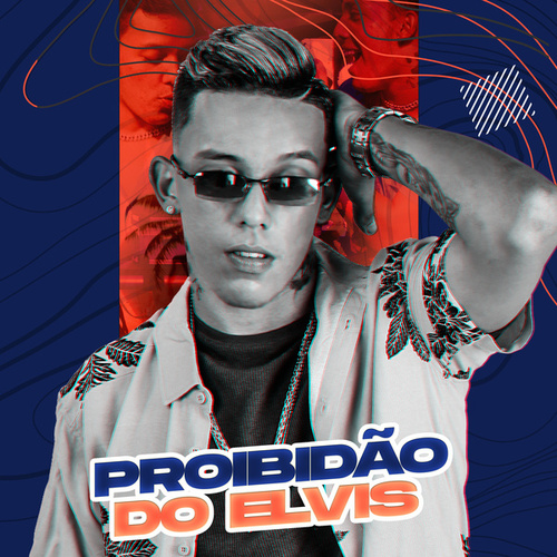 Proibidão do Elvis by MC Elvis