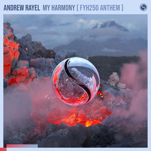 My Harmony (FYH 250 Anthem) von Andrew Rayel
