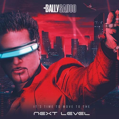 Next Level by Bally Sagoo