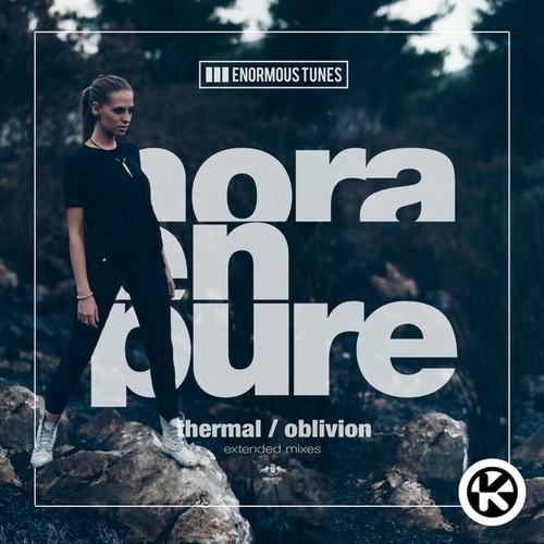 Thermal / Oblivion von Nora En Pure