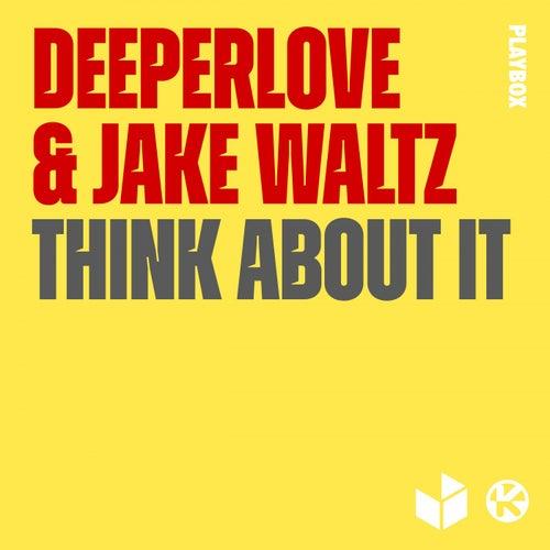 Think About It von A Deeper Love