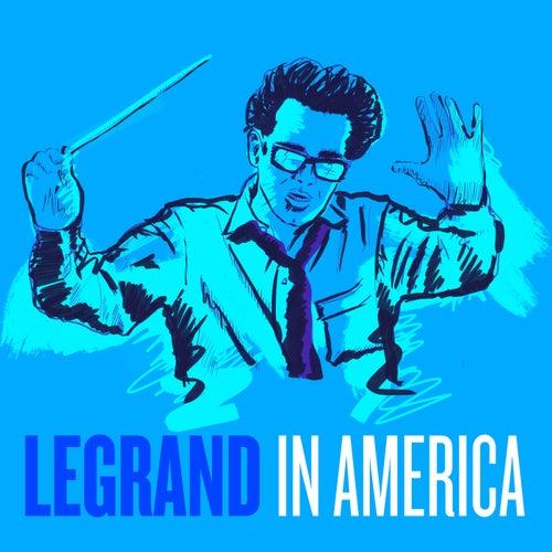 Michel Legrand in America von Michel Legrand