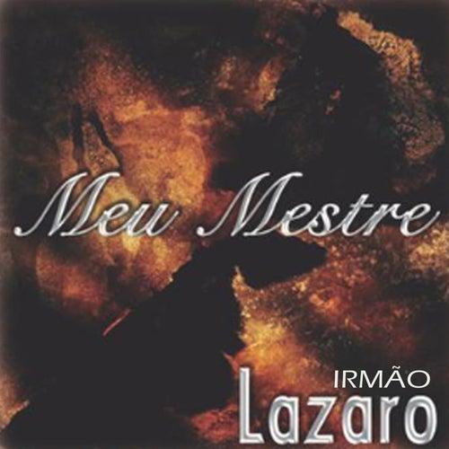 Meu Mestre de Irmão Lázaro
