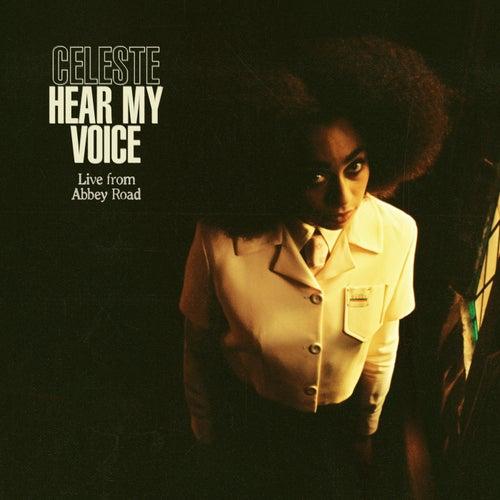 Hear My Voice (Live From Abbey Road) de Celeste