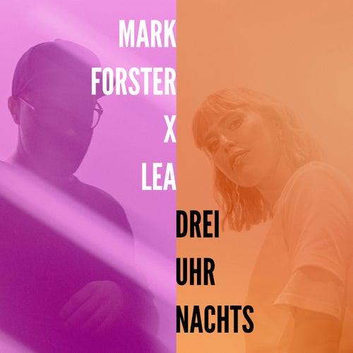 Drei Uhr Nachts von Mark Forster