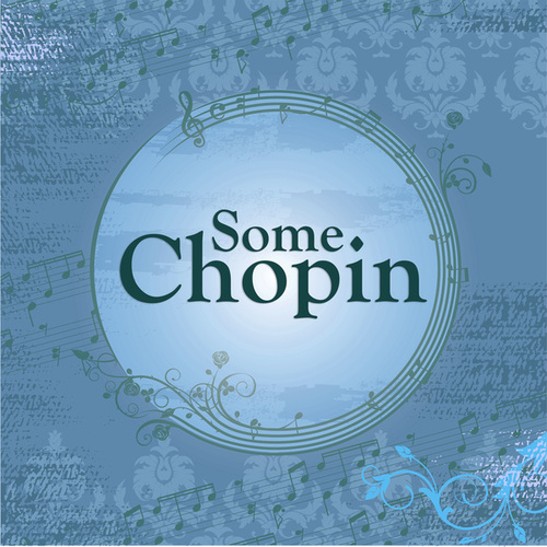 Some Chopin by Frédéric Chopin