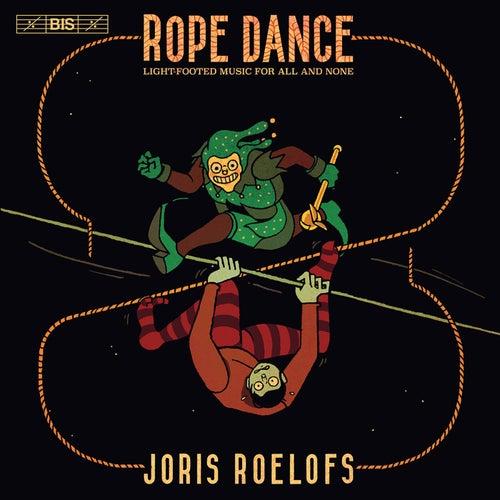 Rope Dance de Joris Roelofs