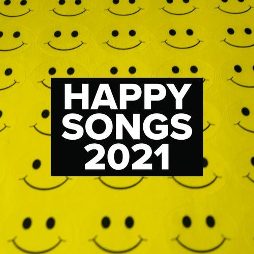 Happy Songs 2021 de Various Artists