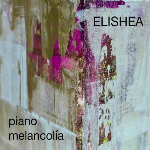 Elishea von Piano Melancolía