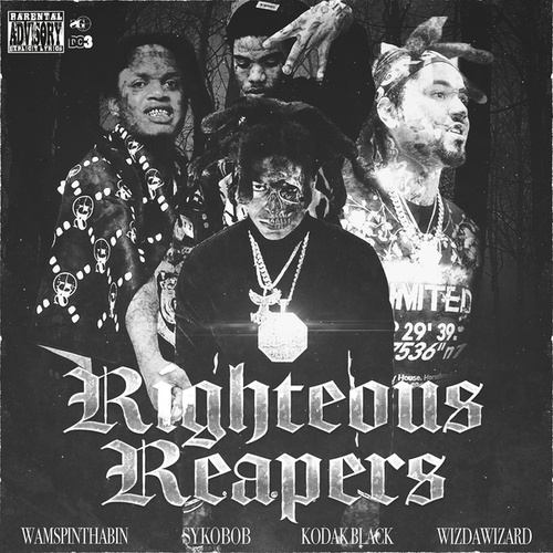 Righteous Reapers (feat. Sykobob, WizDaWizard & Wam SpinThaBin) von Kodak Black