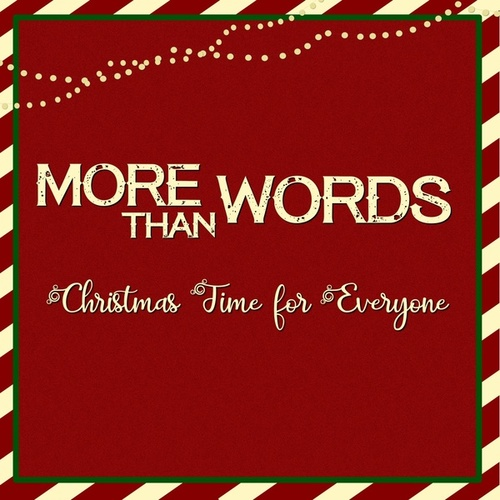 Christmas Time for Everyone by More Than Words