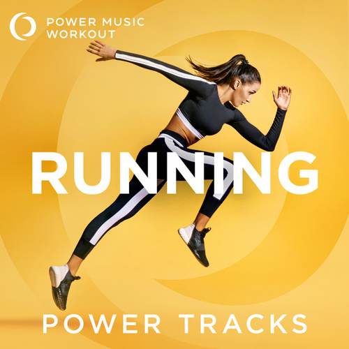 Running Power Tracks (60 Min Nonstop Running Mix 140 BPM) van Power Music Workout