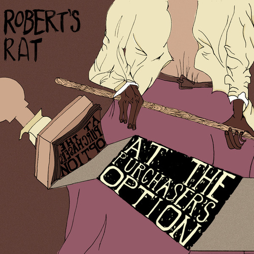 At the Purchaser's Option (Cover) by Robert's Rat