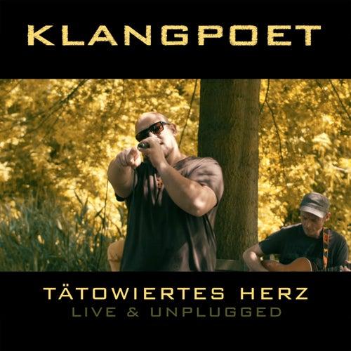 Tätowiertes Herz (Live & Unplugged) de Klangpoet
