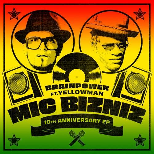 Mic Bizniz 10th Anniversary EP de Brainpower