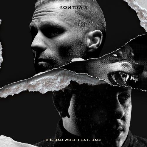 Big Bad Wolf (feat. BACI) von Kontra K