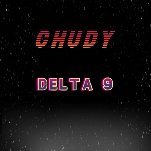 Delta 9 by Chudy