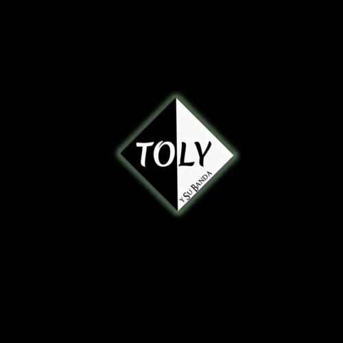 Toly y Su Banda by Toly