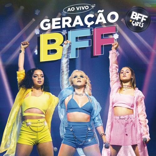 Geração BFF (Ao Vivo) de BFF Girls